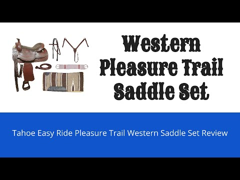 Tahoe Ease Ride Pleasure Trail Western Saddle Review