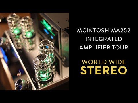 McIntosh MA252 Integrated Amp Tour