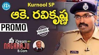 Kurnool SP Ake Ravi Krishna Exclusive Interview - Promo || Talking Politics With iDream #85