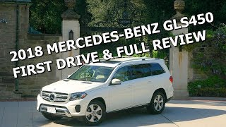2018 MERCEDES GLS450 LUXURY SUV - Full Review and Drive