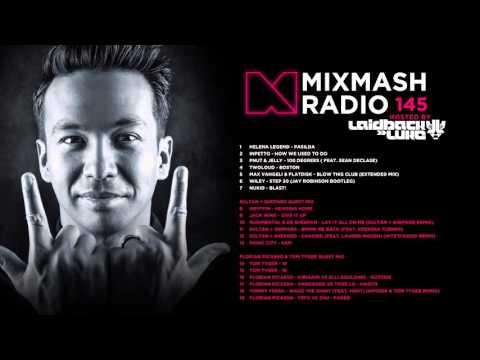 Laidback Luke Presents: Mixmash Radio 145