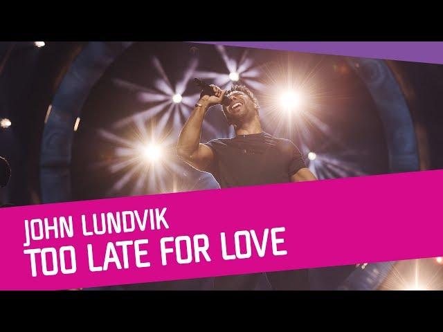 JohnLundvik – TooLate For Love