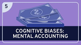 CRITICAL THINKING - Cognitive Biases: Mental Accounting [HD]