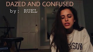 RUEL - Dazed and Confused (cover)