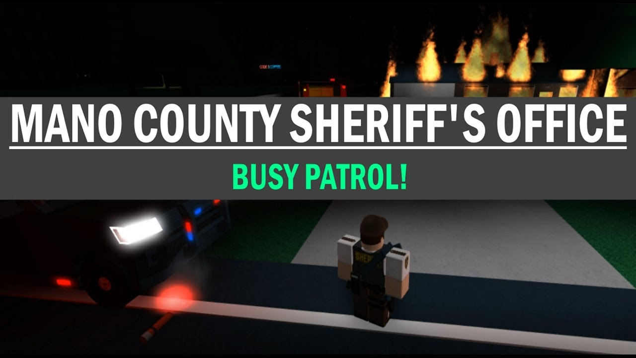 ROBLOX | Mano County Sheriff's Office | BUSY PATROL!