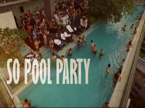 Are you ready for SO Pool Party? - SO Sofitel Bangkok