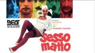 """ARMANDO TROVAIOLI-""""Sesso Matto (Sex Crazy)"""" (1973)"""