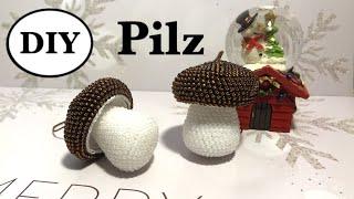 DIY: PILZ HÄKELN MIT PERLEN. Perlenpilz. Gehäkelter Pilz. Weihnachtsdeko