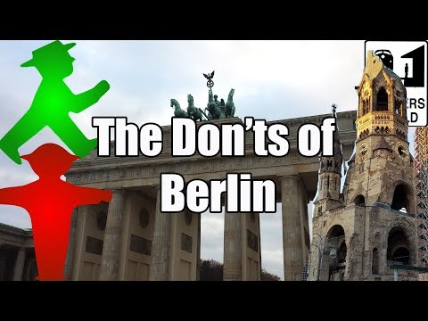 Visit Berlin  The Donts of Visiting Berlin, Germany