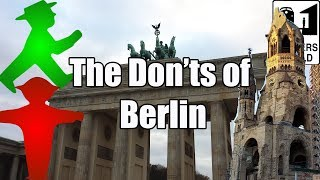 Visit Berlin - The Don'ts of Visiting Berlin, Germany