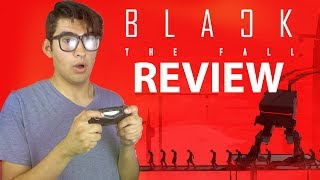 Black The Fall Review! (Video Game Video Review)