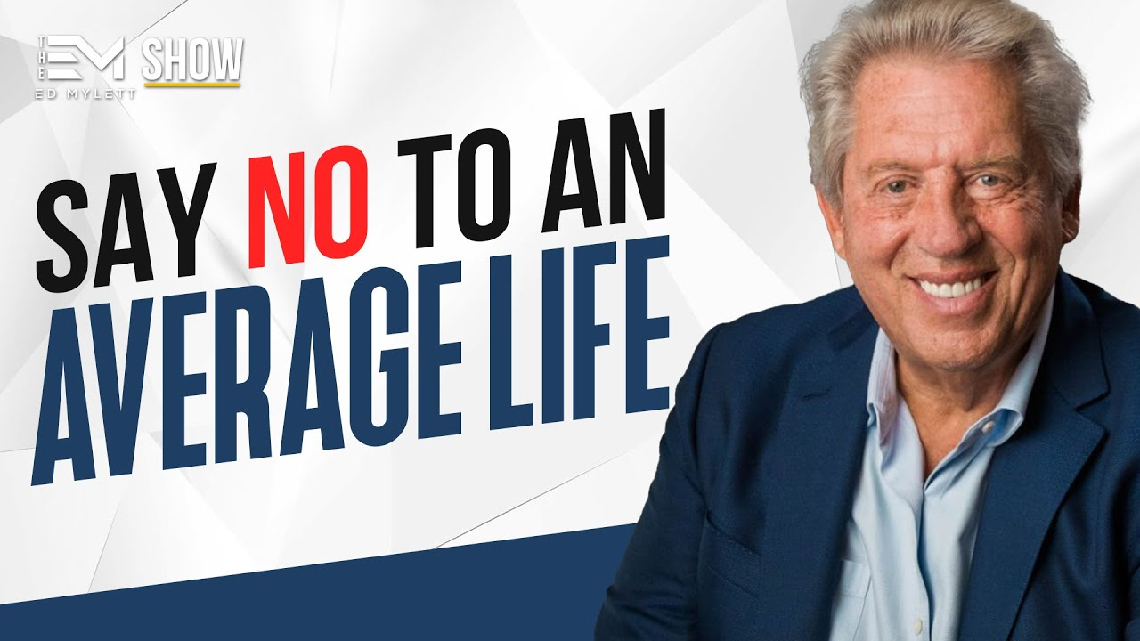 The Ed Mylett Show - Expert Secrets to Becoming a MAXOUT Leader - with John Maxwell