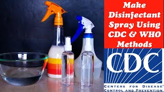 How to make Disinfectant Spray at Home using C.D.C & W.H.O Methods, Easy Steps, DIY, Corona Virus