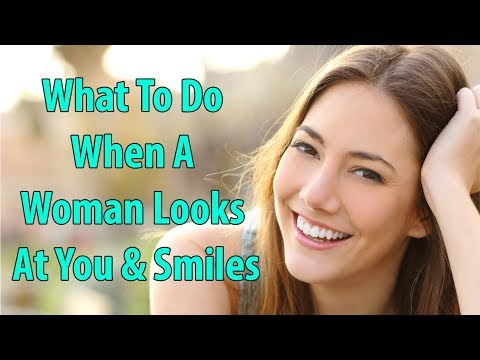 What to do When a Woman Makes Eye Contact With You