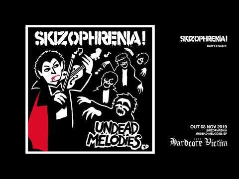 """SKIZOPHRENIA Undead Melodies """"Can't Escape"""""""