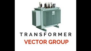 Video vector grouping of a three phase transformer part 1 transformer vector group in a simplest way ynd1 ynd11 c ccuart Choice Image