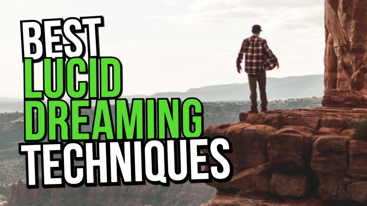 Top 5 Lucid Dreaming Techniques: Lucid Dream Tonight