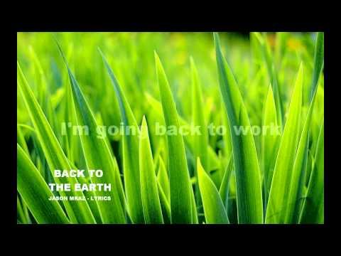 Back To The Earth - Jason Mraz / Lyrics