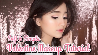 soft simple valentine makeup tutorial for beginner    eng sub