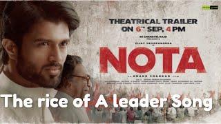 Vijay Devarakonda NOTA The Rice Of Leader