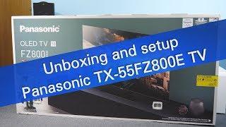Panasonic TX-55FZ800E 4K UHD OLED TV unboxing