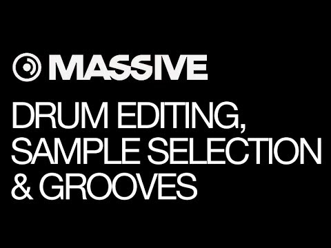 NI Massive tutorial - Tech & Deep House - pt 1 - Drum editing, Sample Selection & Grooves