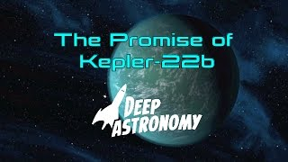 The Promise of Kepler-22b