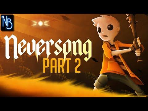 Neversong Walkthrough Part 2 No Commentary |