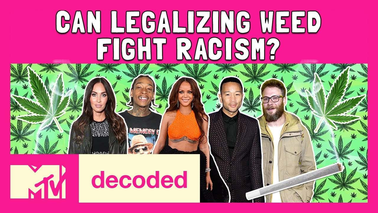 Can Legalizing Weed Fight Racism? | Decoded | MTV