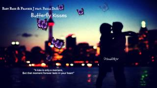 Baby Bash & Frankie J feat. Paula DeAnda - Butterfly Kisses 2012 with D/L + lyrics