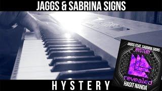 JAGGS feat. Sabrina Signs - Hystery (Hasit Nanda Piano Cover)