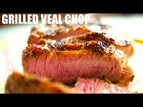 Grilled Veal Chop Easy Recipe