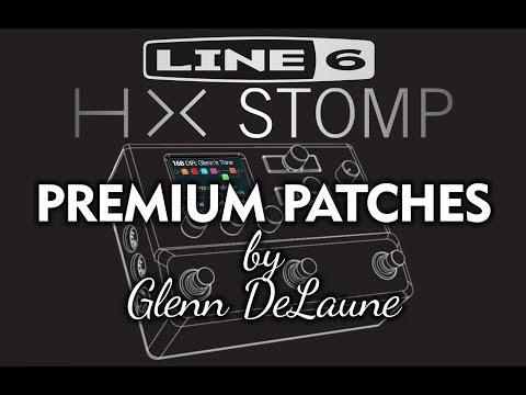 Line 6 HX Stomp Custom Patches  - by Glenn DeLaune