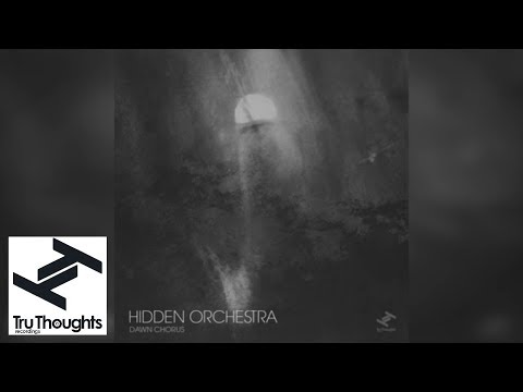 Hidden Orchestra - Dawn Chorus (Full Album Stream)