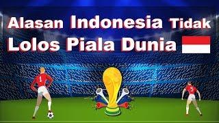 Ini Alasan Indonesia Tidak Pernah Lolos Piala Dunia