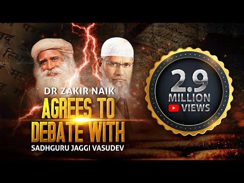Dr Zakir Naik Agrees to Debate with Sadhguru Jaggi Vasudev