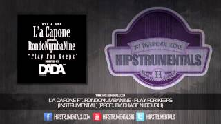 Repeat youtube video L'A Capone Ft. RondoNumbaNine - Play For Keeps [Instrumental] (Prod. By Chase N Dough)