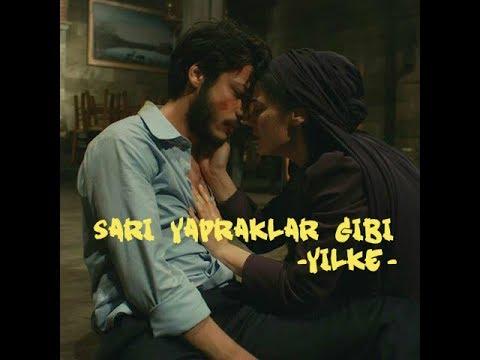 Yıldız & Ali Kemal (Yilke) // Sarı Yapraklar Gibi
