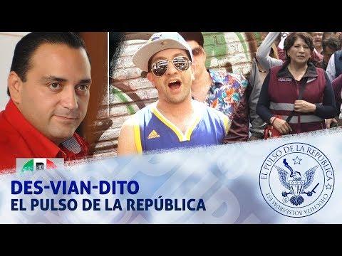 DES-VIAN-DITO - EL PULSO DE LA REPÚBLICA