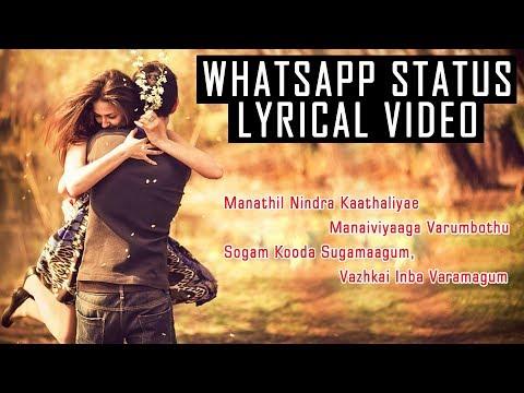 Manathil Nindra Kadhaliye WhatsApp Status Video Song