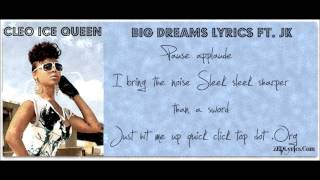 Cleo Ice Queen   Big Dreams Lyrics Ft JK