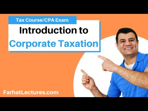 Introduction To Corporate Taxation | Corporate Income Tax | Tax Cuts And Jobs Act 2017 |CPA Exam REG