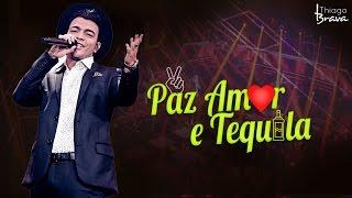 THIAGO BRAVA - PAZ AMOR E TEQUILA (DVD TUDO NOVO DE NOVO)