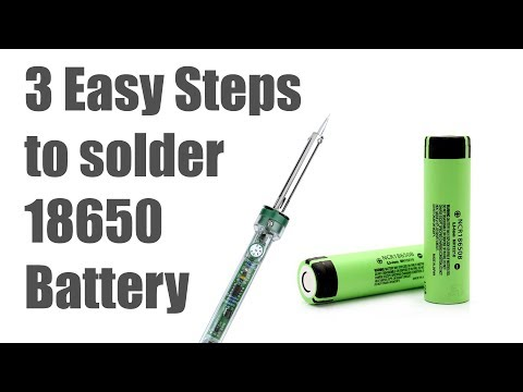 3 Easy Steps to Solder 18650 Battery