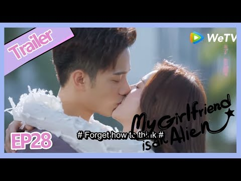 【ENG SUB 】My Girlfriend Is An Alien EP28 At End Every One Has A Perfect Ending!!!Sweet And Happy!