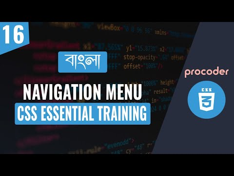 CSS Tutorial For Beginners In Bangla | CSS Navigation Menu | Part 16