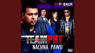 Nachna Pawu (PNB) Mp3 Song Download