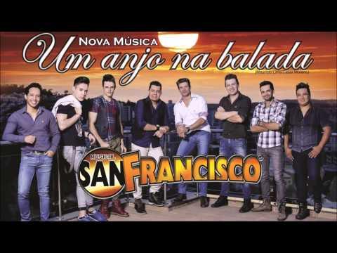 Musical San Francisco - Um Anjo na Balada (Áudio Oficial) 2015