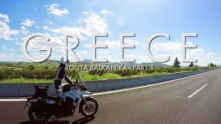 Routa Balkanika 2017 - Ep 1 - GREECE : BMW R1200GSA 2017 & F650Gs 2010