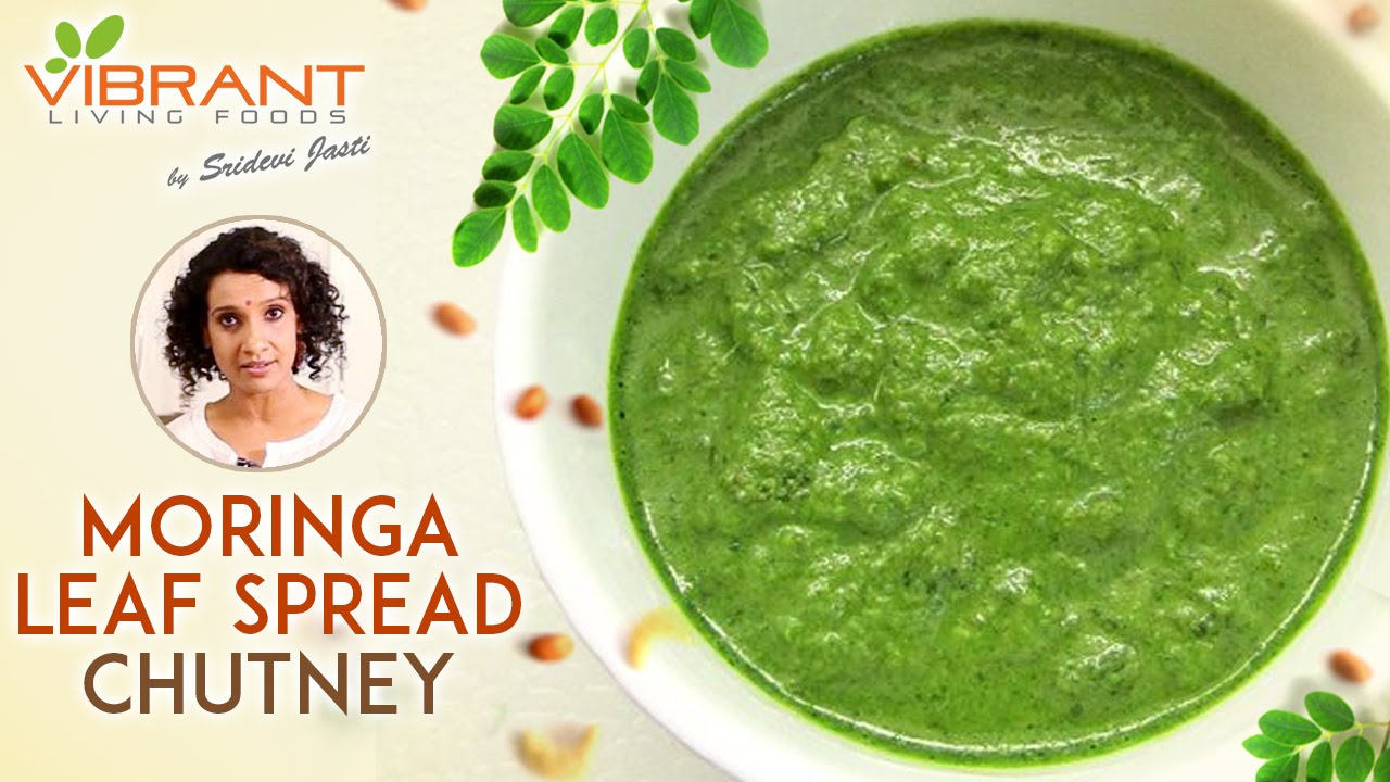 Moringa leaf spread drumstick leaves chutney sridevi jasti moringa leaf spread drumstick leaves chutney sridevi jasti vibrant living healthy recipes youtube forumfinder Image collections